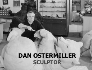 Dan Ostermiller, Sculptor